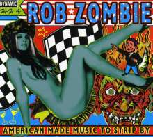 ROB ZOMBIE, american made music to strip by cover