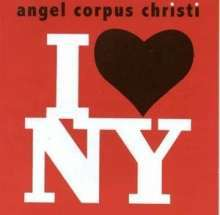 ANGEL CORPUS CHRISTI, i love n.y. cover