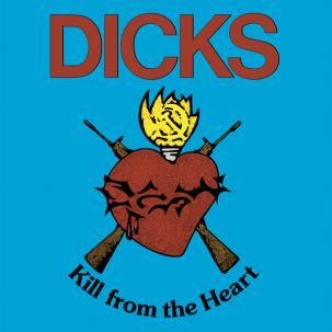 Cover DICKS, kill from the heart