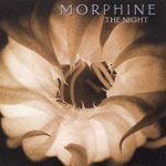 Cover MORPHINE, night