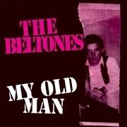 BELTONES, my old man cover