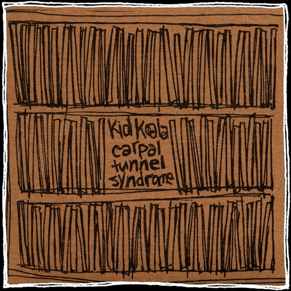 Cover KID KOALA, carpal tunnel syndrome