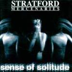 STRATFORD MERCENARIES, sense of solitude cover