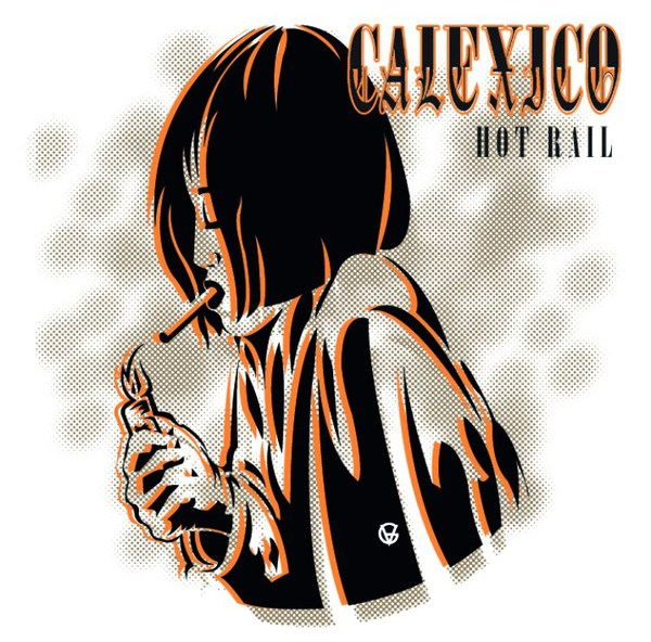 CALEXICO, hot rail cover