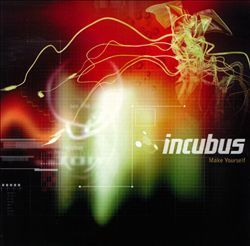 INCUBUS, make yourself cover
