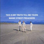 Cover MANIC STREET PREACHERS, this is my truth, tell me yours