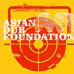 Cover ASIAN DUB FOUNDATION, community music
