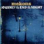 MEKONS, journey to the end cover