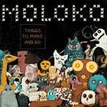 MOLOKO, things to make and do cover