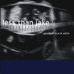 Cover LESS THAN JAKE, goodbye blue & white
