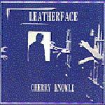 Cover LEATHERFACE, cherry knowle