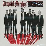 BUSINESS / DROPKICK MURPHYS, split cover
