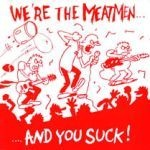 Cover MEATMEN, we´re the meatmen