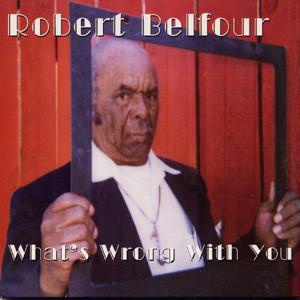 ROBERT BELFOUR, what´s wrong with you cover