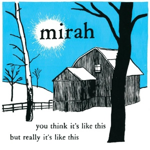 MIRAH, you think it´s like this but really it´s like this cover