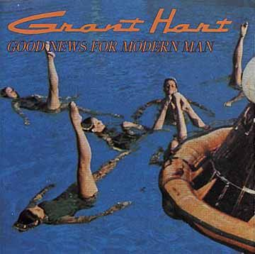 Cover GRANT HART, good news for modern man
