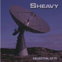 SHEAVY, celestial hi-fi cover