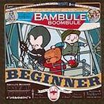 Cover ABSOLUTE BEGINNER, bambule remixed (boombule)