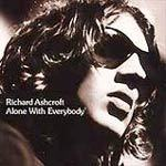 Cover RICHARD ASHCROFT, alone with everybody