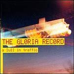 GLORIA RECORD, a lull in traffic cover