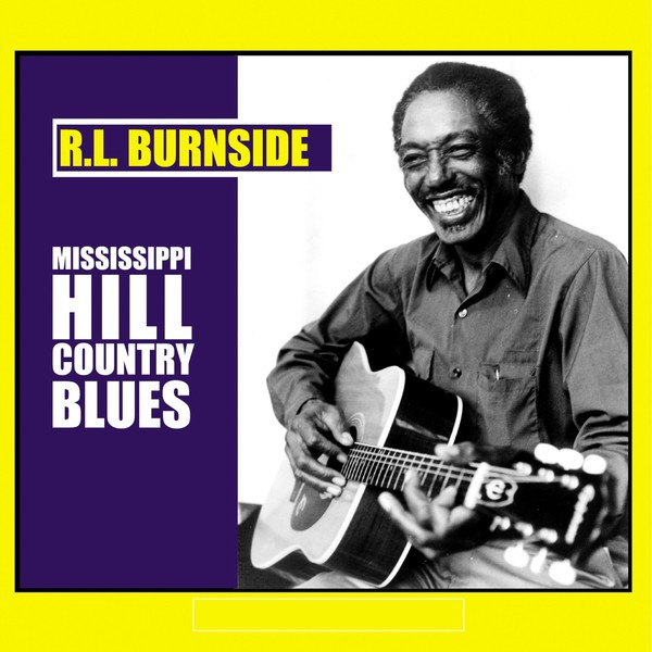 R.L. BURNSIDE, mississippi hill country blues cover