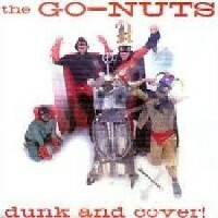 GO NUTS, dunk & cover cover