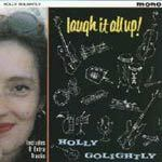 HOLLY GOLIGHTLY, laugh it up cover