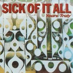 Cover SICK OF IT ALL, yours truly