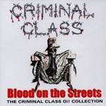 CRIMINAL CLASS, blood on the streets cover