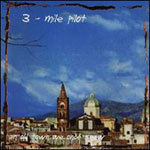 Cover THREE MILE PILOT, songs from an old town