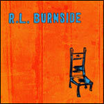Cover R.L. BURNSIDE, wish i was in heaven sitting