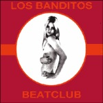 Cover LOS BANDITOS, beat club