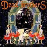 Cover DEAD BROTHERS, dead music for dead people