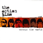 ACTION TIME, versus the world cover