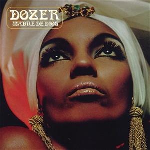 DOZER, madre de dios cover