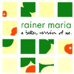Cover RAINER MARIA, a better version of me