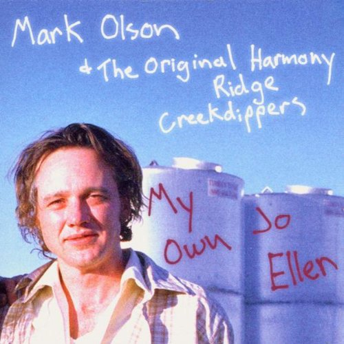 MARK OLSON & ORIG. HARMONY RIDGE C. D., my own jo ellen cover