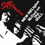 SOME CHICKEN, new religion cover