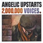 Cover ANGELIC UPSTARTS, two million voices