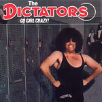 Cover DICTATORS, go girl crazy