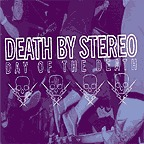 Cover DEATH BY STEREO, day of the death