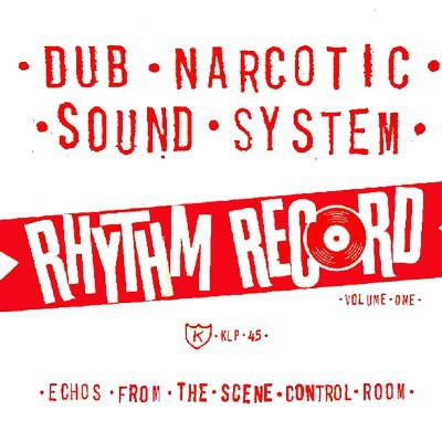 Cover DUB NARCOTIC SOUND SYSTEM, rhythm record vol. 1