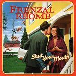 FRENZAL RHOMB, shut your mouth cover
