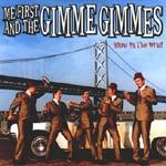 Cover ME FIRST & THE GIMME GIMMES, blow in the wind