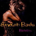 ERYKAH BADU, baduizm cover