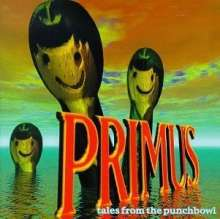 Cover PRIMUS, tales from the punchbowl
