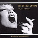 Cover DETROIT COBRAS, life, love & leaving