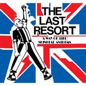 LAST RESORT, skinhead anthems cover