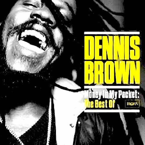 Cover DENNIS BROWN, money in my pocket