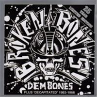 BROKEN BONES, dem bones cover
